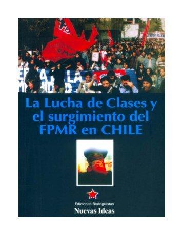 lucha y fpmr - Centro de Documentación de los Movimientos Armados