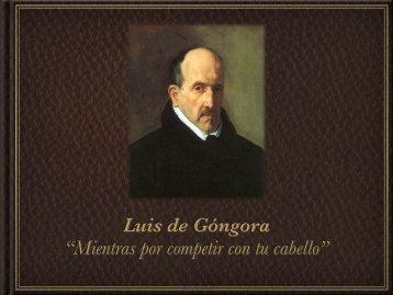 "Luis de Góngora ""Mientras por competir con tu cabello"""