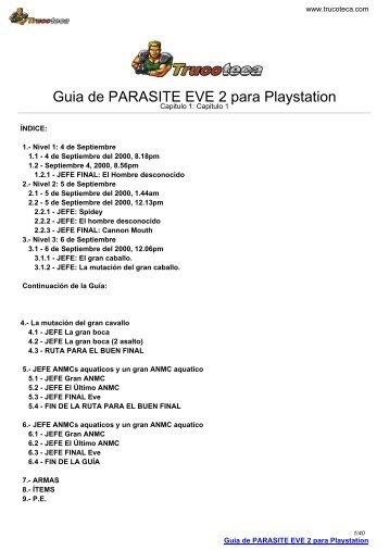 Guia de PARASITE EVE 2 para Playstation - Trucoteca.com