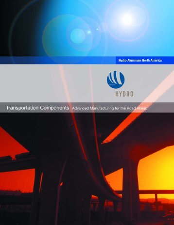 Transportation Components Advanced Manufacturing for the Road ...