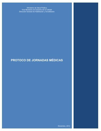 Protocolo de Jornadas Médicas - Dirección General de Habilitación ...