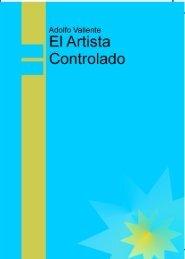 El Artista Controlado Adolfo Valiente - SoKeTe