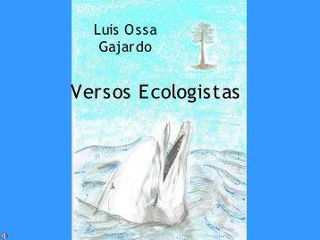Versos Ecologistas, Luis Ossa Gajardo: Archivo pdf - Memoria Chilena