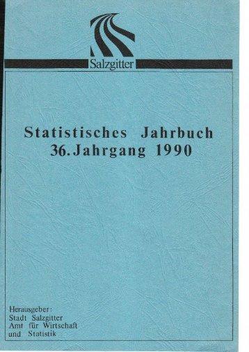 Statistisches Jahrbuch 1990 - Stadt Salzgitter