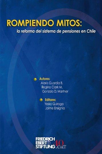 Rompiendo mitos: la reforma del sistema de pensiones en Chile