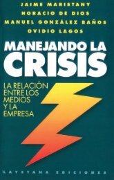 Manejando la Crisis - La relación entre los ... - Jaime Maristany