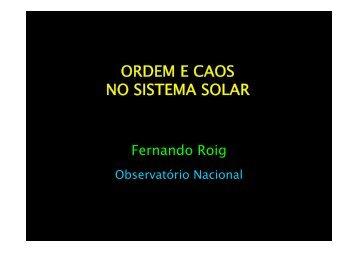 ORDEM E CAOS NO SISTEMA SOLAR - Observatório Nacional