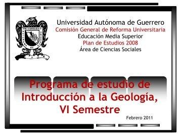 Programa de estudio de Introducción a la Geología, VI Semestre