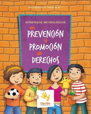 Estrategias metodológicas en prevención y protección de ... - Opción