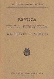 Revista de la Biblioteca, Archivo y Museo, 1929 - Memoria de Madrid