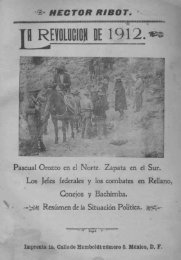 La Revolución de 1912. Pascual Orozco en el Norte ... - Bicentenario