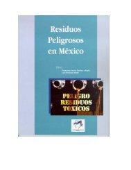 residuos peligrosos en México - Instituto Nacional de Ecología