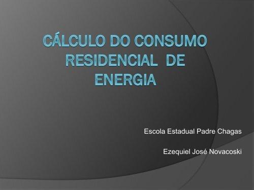 Cálculo do consumo residencial de energia