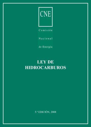LEY DE HIDROCARBUROS - Comisión Nacional de Energía