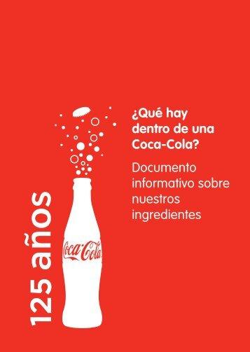 Documento informativo sobre nuestros ingredientes - Coca-Cola