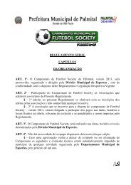 O Campeonato de Futebol Society de Palmital, versão 2011, será ...