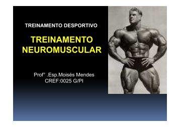 TREINAMENTO NEUROMUSCULAR - Professor Moisés Mendes