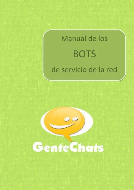 147c10ac588c0 Manual de los Bots - GenteChats