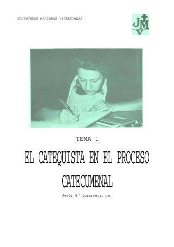 El catequista en el proceso catecumenal - Juventudes Marianas ...