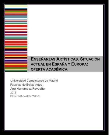 Enseñanzas Artísticas. Situación actual en España y Europa: oferta ...