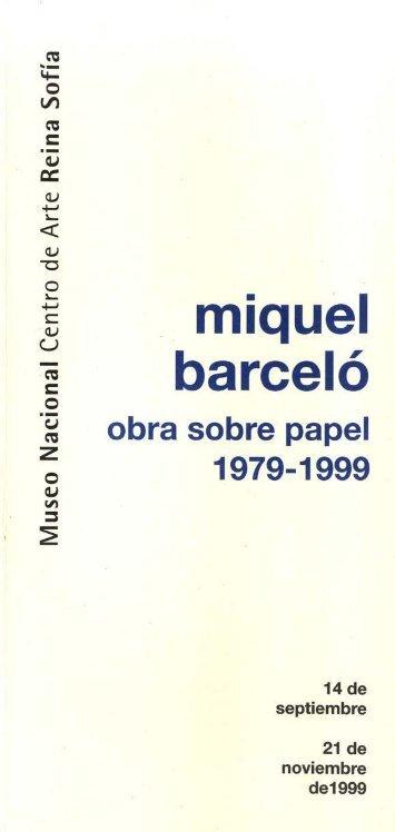 Folleto de Miquel Barceló. Obra sobre papel. 1979-1999 - Museo ...