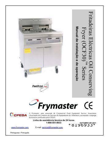 Fritadeiras Eléctricas Oil Conserving Fryer (OCF30) - Frymaster
