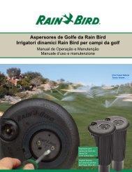 Aspersores de Golfe da Rain Bird Irrigatori dinamici Rain Bird per ...