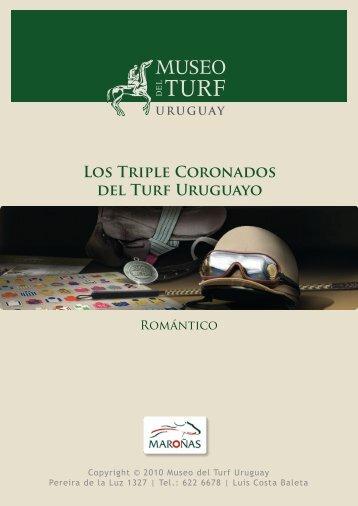 LOS TRiPlE CORONAdOS dEl TURF URUGUAyO - Museo del Turf ...