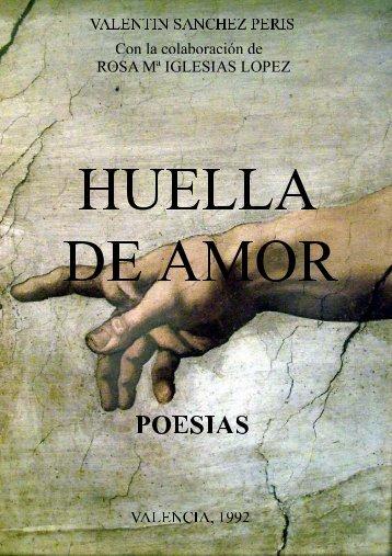 HUELLA DE AMOR - Valentín Sánchez Peris