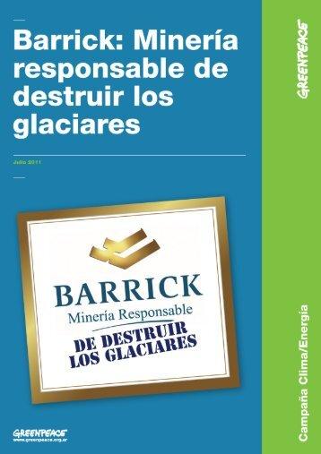 Barrick: Minería responsable de destruir los glaciares - Greenpeace