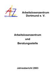 2. Das Arbeitslosenzentrum - Arbeitslosenzentrum Dortmund ev