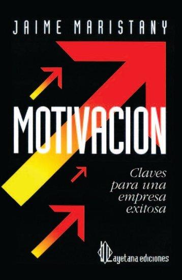 Motivación - Claves para una empresa exitosa - Jaime Maristany