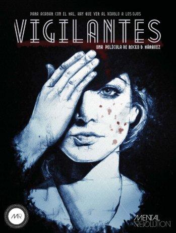 VIGILANTES - Press Kit