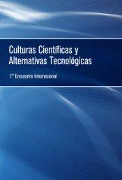 Culturas Científicas y Alternativas Tecnológicas. Iº Encuentro ...