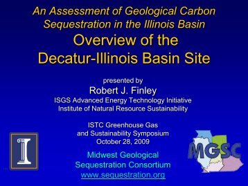 Update on Carbon Sequestration Project, Rob Finley, Illinois State ...