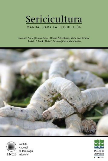 Sericicultura   Manual para la producción - INTI