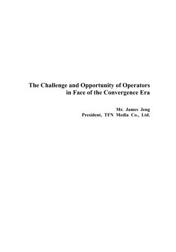 The Challenge and Opportunity of Operators in Face of the ... - cacci