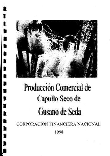 Producción Comercial de Capullo Seco de Gusano ... - biblioteca espe