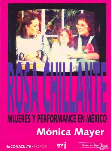 Rosa Chillante, mujeres y performance en México - Nodo 50