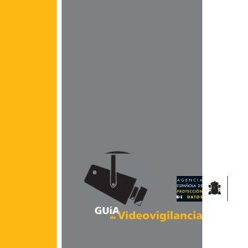 Guía de Videovigilancia - Agencia Española de Protección de Datos
