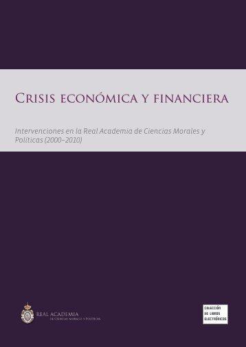 Crisis económica y financiera - Real Academia de Ciencias Morales ...