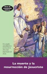 La muerte y la resurrección de Jesucristo - What About Jesus