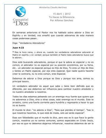 15 Abril | 2012 Tú Haces la Diferencia Por Alfonso Sánchez