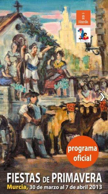 Fiestas de Primavera. Murcia 2013 - Ayuntamiento de Murcia