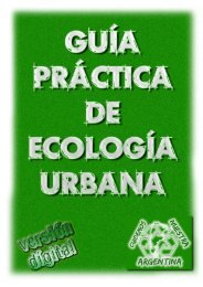 Guía Práctica de Ecología Urbana - Cuidemos Nuestra Argentina