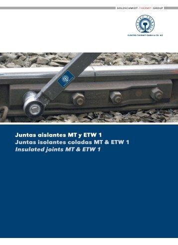 Juntas aislantes MT & ETW 1 (PDF, 0 - Elektro Thermit GmbH & Co KG