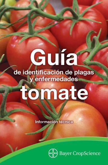 NVA Guia TOMATE FINAL.indd - Bayer CropScience Mexico