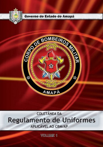 Regulamento de Uniformes - Portal do Corpo de Bombeiros Militar ...