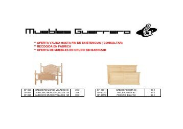 oferta valida hasta fin de existencias ( consultar) - Muebles Guerrero
