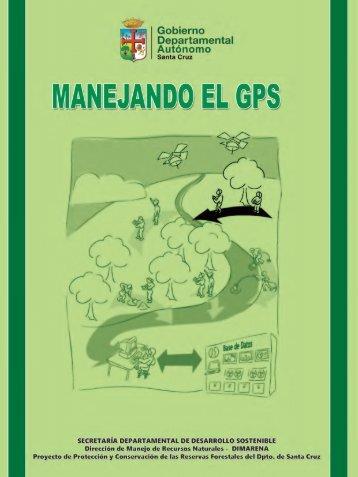 manual del gps - Gobierno Autónomo Departamental de Santa Cruz